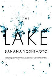 """The Lake"" by Banana Yoshimoto"