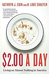 """$2.00 a Day: Living on Almost Nothing in America"" by H. Luke Schaefer and Kathryn Edin"