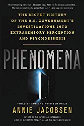 """Phenomena: The Secret History of the U.S. Government's Investigations into Extrasensory Perception and Psychokinesis"" by Annie Jacobsen."