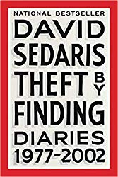 """Theft by Finding: Diaries 1977-2002"" by David Sedaris"