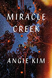 """Miracle Creek"" by Angie Kim"