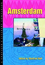 """Amsterdam: A Traveler's Literary Companion"" edited by Manfred Wolf"
