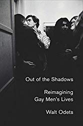 """""""Out of the Shadows: Reimagining Gay Men's Lives"""" by Walt Odets"""