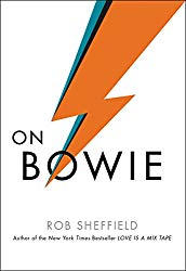 """On Bowie"" by Rob Sheffield"