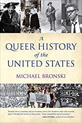 """A Queer History of the United States"" by Michael Bronski"