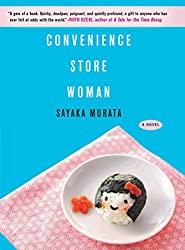"""Convenience Store Woman"" by Sayaka Murata"