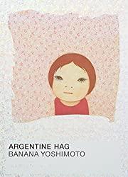 """Argentinian Hag"" by Banana Yoshimoto"