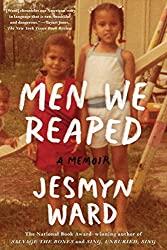 """""""Men We Reaped"""" by Jesmyn Ward"""