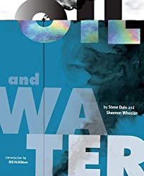 """Oil and Water"" by Steve Duin and Shannon Wheeler"
