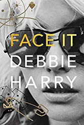"""Face It"" by Debbie Harry"
