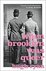 """When Brooklyn Was Queer"" by Hugh Ryan"