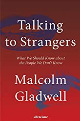 """Talking to Strangers"" by Malcolm Gladwell"