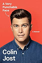 """A Very Punchable Face"" by Colin Jost"